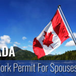 Open Work Permit For Spouses